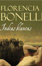 Florencia Bonelli - Indias Blancas by DahyBoetto