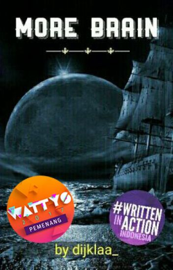 More Brain #Wattys2017