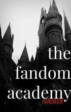 The Fandom Academy: Information Handbook by TheFandomAcademy