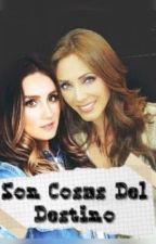 Son Cosas Del Destino  by rbdestedonde_este