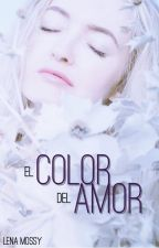 El color del amor [Cuento] by LenaMossy
