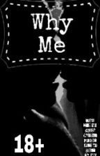 Why me +18 - Park Jimin & Tn [TERMINADA] by ArmyHG