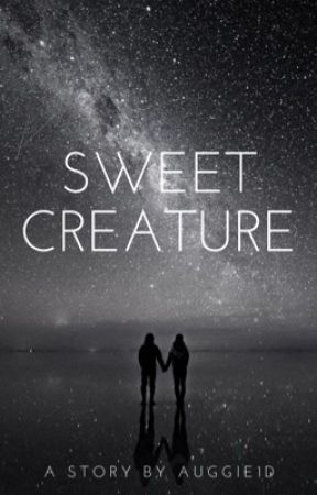 Sweet Creature by auggie1D