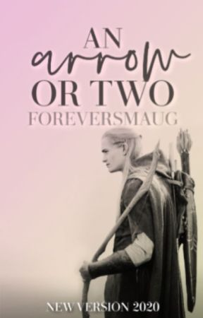 An Arrow or Two    Legolas/LotR by foreversmaug