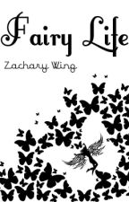 Fairy Life by BeeProductions
