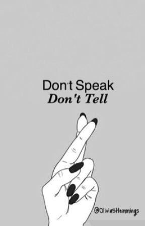  Don't Speak, Don't Tell  by Olivia5Hemmings