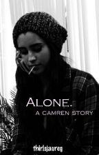 Alone. [Terminé] by thirlsjaureg