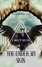 I don't mind you under my skin ➳| Lucifer Morningstar by elizabethkathgrey