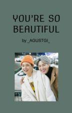 You're so Beautiful / Yoonmin İnstagram Texting ✔️ by KaininKavrukTeni