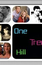 There is only One Tree Hill, and it is home by Oth_girl23