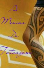 A Menina Da Tatuagem. by mutante04