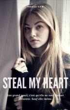 Steal My Heart by DarkHopeM