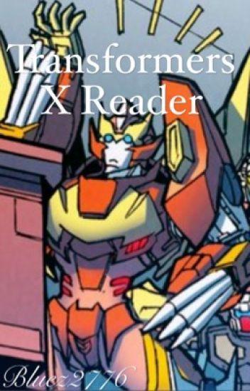 Transformers X Reader