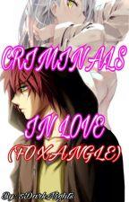 Criminals In Love (Foxy x Mangle) by 5DarkNights