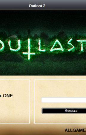 Outlast 2 Redeem Code Generator by Katelynnabbot