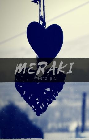 meraki (oneshots) by wentz_bin