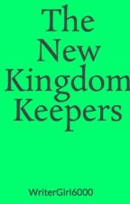 The New Kingdom Keepers by WriterGirl6000