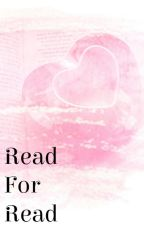 Read For Read by -rosetattoo-
