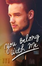 You Belong With Me [Liam Payne] by JessicaLopez990