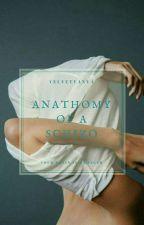anatomy of a schizophrenic  [H.S] by velvetvanya