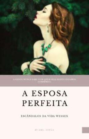 A ESPOSA PERFEITA by klivialisboa