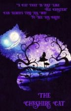 """""""The Cheshire Cat 🐱 """" #wattys2018 #featured #complete by MaryEllenCampbell"""