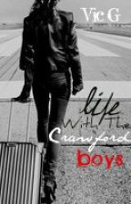 Life With the Crawford Boys by sadbutfabulous