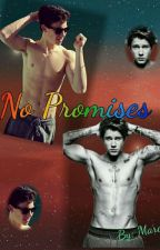 No Promise (Justin x Shawn)[YAOI] by MarceloTarazona3