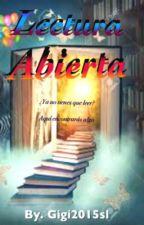 Lectura abierta (recomendaciones) by Gigi2015sl
