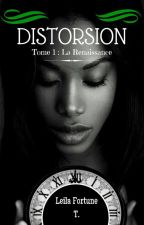 Distorsion T.1 [Terminé] by Fortunia21