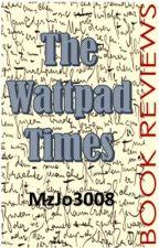 The Wattpad Times by MzJo3008