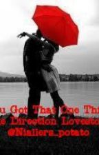 """"""" you got that one thing"""" ( a one direction love story) by Wookie_Cookie42"""