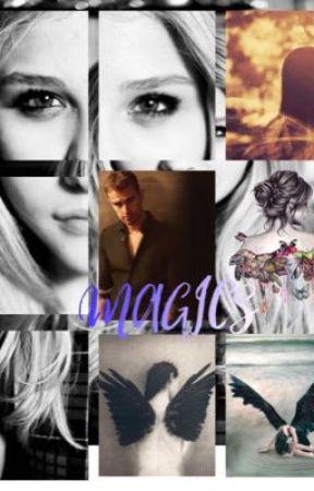 Magics by chloejess12