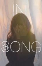 In a song // bws by hideawaybrad