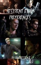 Resident Evil Preferences by PhyraEssence