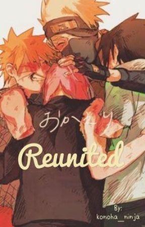 Reunited  by konoha_ninja