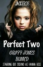 PERFECT TWO | GRIFF JONES [BUNK'D] by JackieR013
