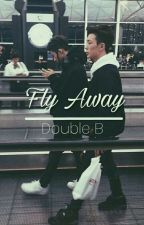 Fly Away | Double B.  by BIISSWAG