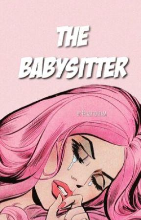 The Babysitter [H.E.S] by lashtonfam