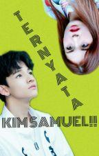 Ternyata Kim Samuel by yennyennot