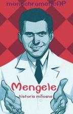 historia miłosna - Mengele  [PL] by monochromaticAP