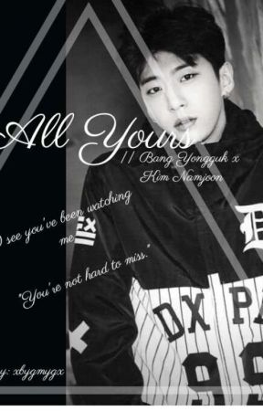 All Yours || Bang Yongguk x Kim Namjoon by xbygmygx