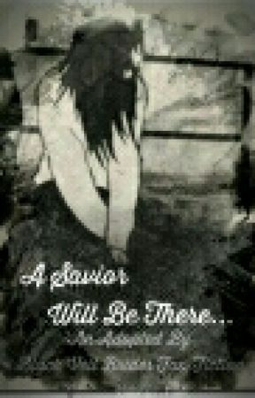A Savior Will Be There... (An Adopted By Black Veil Brides Fan Fiction) by MiscalPixelStudios