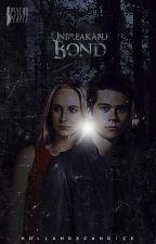 Unbreakable Bond | Teen Wolf by hollandxcandice