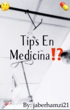 Tips En Medicina.  by jaberhamzi21