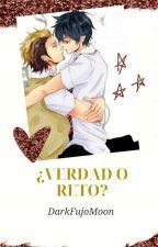 ¿ Verdad o Reto ? by ArletFujoshiCabildo