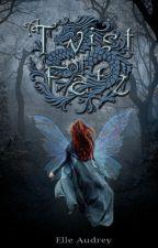 A Twist of Fate [On Hiatus] by ElleAudrey