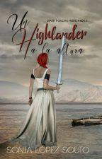 Un highlander a la altura by SoniaLopezSouto