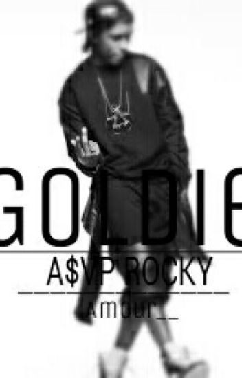 Goldie♡ ASAP ROCKY & Yn story