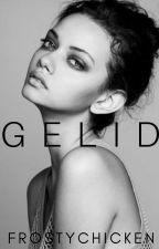 GELID | ✓ by frostychicken